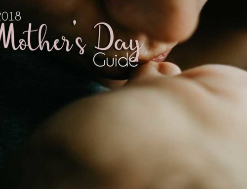 2018 Mother's Day Guide