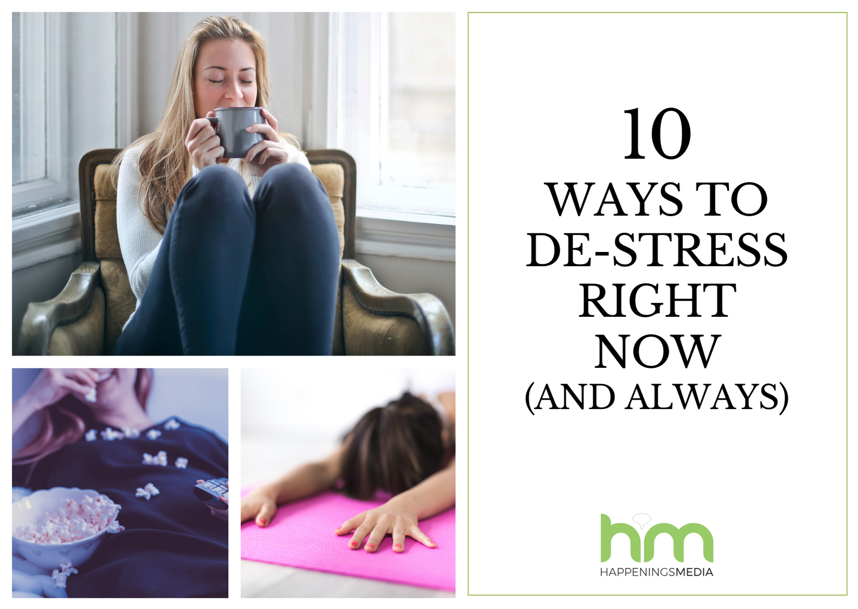 10 Ways to De-Stress Right Now (And Always)