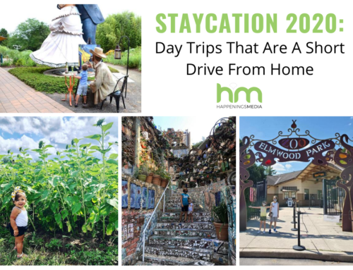 Staycation 2020: Day Trips That Are A Short Drive from Home