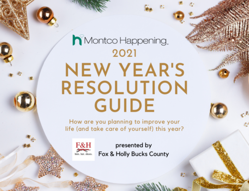 Montco Happening's 2021 New Year's Resolution Guide